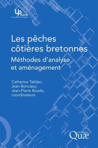 Couverture du livre Les pêches côtières bretonnes: Méthodes d'analyse et aménagement