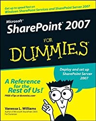 Microsoft SharePoint 2007 For Dummies 1st (first) Edition by Williams, Vanessa L. published by For Dummies (2007)
