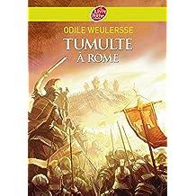 Tumulte à Rome (Historique t. 589) (French Edition)
