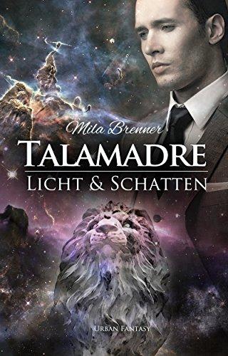 Talamadre: Licht und Schatten von [Brenner, Mila]