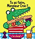 Tu as faim, Monsieur Croc ?