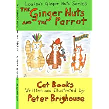 The Ginger Nuts And The Parrot (Louisa's Ginger Nuts Series Book 7)