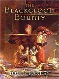 The Blackgloom Bounty (Five Star Epic Fantasy)