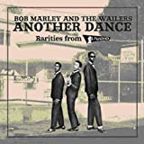 Songtexte von Bob Marley & The Wailers - Another Dance: Rarities From Studio 1