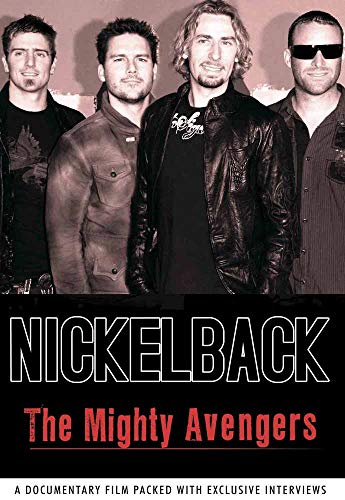 Nickelback - The Mighty Avengers