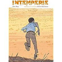 Intemperie: Basado en la novela de Jesús Carrasco (INTEMPERIE (NOVELA GRÁFICA))