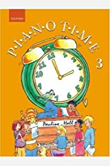 Piano Time 3: Bk. 3 Paperback