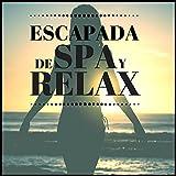Escapada de Spa y Relax