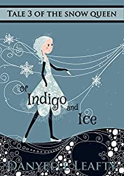 Of Indigo and Ice (Tales of the Snow Queen Book 3) (English Edition)