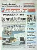 Telecharger Livres AUJOURD HUI EN FRANCE No 579 du 24 04 2003 PNEUMOPATHIE LE VRAI LE FAUX C EST LE LOFT DES NICE PEOPLE DISPARUS DU GRAND BORNAND LES MYSTERES DU CHALET RETRAITES CE QUE FILLON VA DIRE CE SOIR ROISSY LES BAGAGISTES SE SERVAIENT DANS LES VALISES ENERGIE POUR OU CONTRE LES EOLIENNES LES SPORTS FOOT (PDF,EPUB,MOBI) gratuits en Francaise