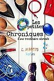 Les petites chroniques d'une trentenaire névrosée (French Edition)