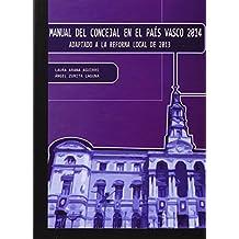 Manual Del Concejal En El Pais Vasco 2014 (Coleccion Supelegor)