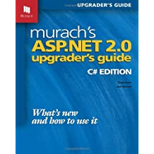 Murach's ASP.NET 2.0 Upgrader's Guide: C# Edition