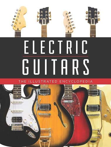 Electric Guitars: The Illustrated Encyclopedia (Acoustic Chord Chart Guitar)