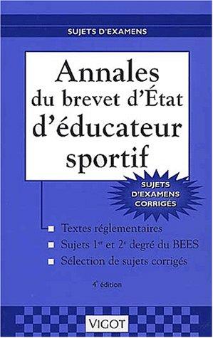 Annales du brevet d'Etat d'éducateur sportif, 4e édition par Raymond Thomas