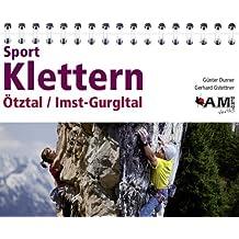 Sportklettern Ötztal / Imst-Gurgltal