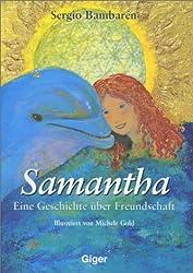 Samantha: Eine Geschichte über Freundschaft