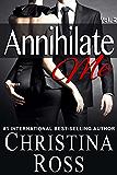 Annihilate Me (Vol. 2) (The Annihilate Me Series)
