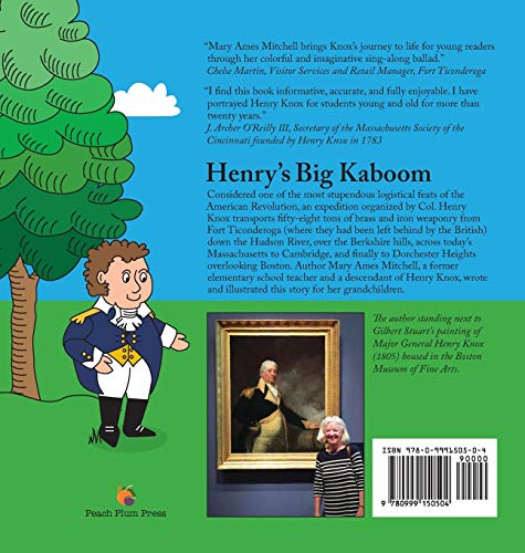 Henry's Big Kaboom: Henry Knox claims the artillery from Fort Ticonderoga, 1775-1776. A ballad.