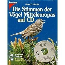 Die Stimmen der Vögel Mitteleuropas, 2 CD-Audio