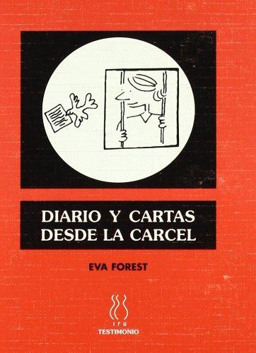 Diario y cartas desde la cárcel (DELTA) por Eva Forest