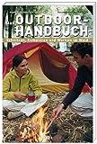 Das Outdoor-Handbuch: Schnitzen, Campieren und Werken im Wald - Ingemar Nyman
