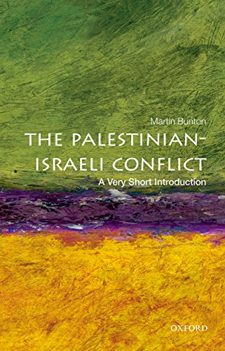 The Palestinian-Israeli Conflict: A Very Short Introduction (Very Short Introductions) (English Edition) por Martin Bunton