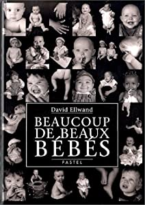 vignette de 'Beaucoup de beaux bébés (David Ellwand)'