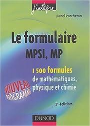 Formulaire MPSI, MP : 1500 formules de mathématiques, physique et chimie