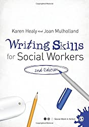 Writing Skills for Social Workers (Social Work in Action series) by Karen Healy (5-Mar-2012) Paperback