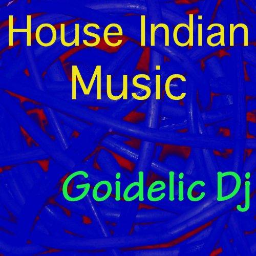 House Indian Music (Ethno Beat)