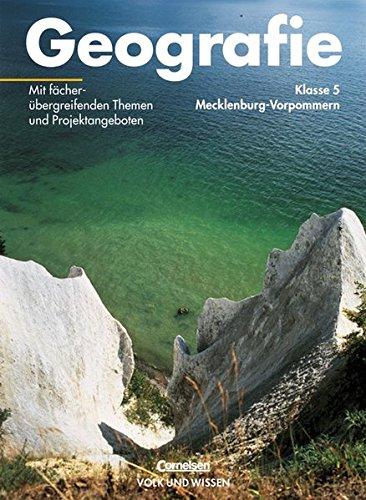 Geografie - Mecklenburg-Vorpommern: Geografie, Ausgabe Realschule Mecklenburg-Vorpommern, Lehrbuch Klasse 5