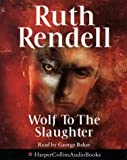 Cover of: Wolf to the Slaughter | Ruth Rendell