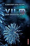 Vilm - Der Regenplanet: Vilm Band 1