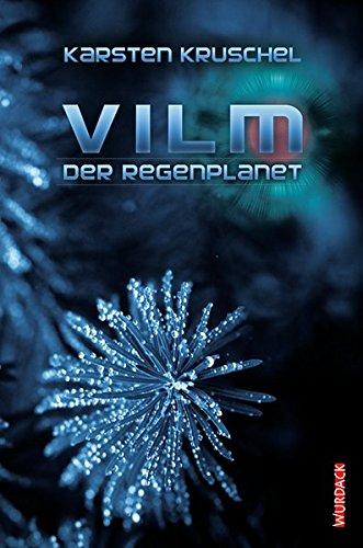 VILM 01. Der Regenplanet