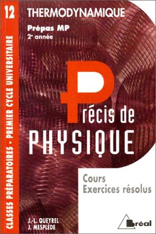 Précis de physique, prépas MP, 2e année : thermodynamique. Cours et exercices résolus