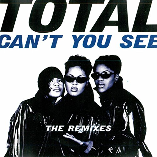 Can't You See (The Remixes) [E...