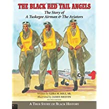 The Black Red Tail Angels  The Story of a Tuskegee Airman   the Aviators  65750c2cd10c