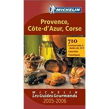 Les Guides Gourmands : Provence - Côte-d'Azur - Corse
