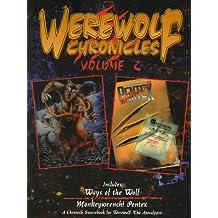 Werewolf Chronicles (Werewolf - The Apocalypse, Vol 2)