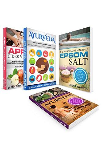 Natural Remedies: 4 in 1 Bundle: YOUR ULTIMATE WELLNESS GUIDES: Epsom Salt, Apple Cider Vinegar, Ashwagandha & Ayurveda Essential Oils (Holistic Health) (English Edition)