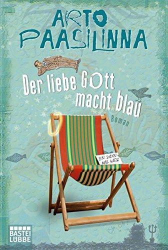 Buchseite und Rezensionen zu 'Der liebe Gott macht blau: Roman' von Arto Paasilinna