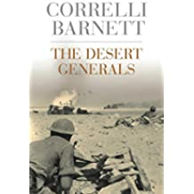 The Desert Generals (Cassell Military Paperbacks) (English Edition)