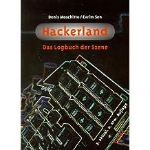 Hackerland: Das Logbuch der Szene