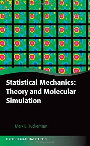 Statistical Mechanics: Theory and Molecular Simulation (Oxford Graduate Texts) por Mark Tuckerman
