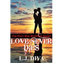 Love Never Dies (English Edition)