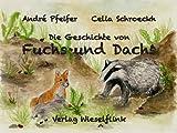 Die Geschichte von Fuchs und Dachs