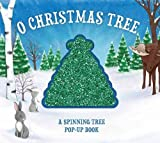 O Christmas Tree: A Spinning Tree Pop-Up Book