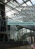 Heating Cooling Air Quality Best Deals - Integrating Building Performance with Design: An Architecture Student's Guidebook