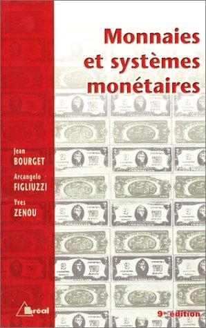 Monnaies et Systèmes monétaires